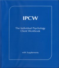 Individual Psychology Client Workbook with Supplements